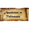Amulettes et Talismans