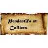 Pendentifs et Colliers