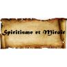 Spiritisme et Miroir