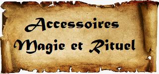 Accessoires Magie et Rituel - Magie Kali: Boutique ésotérique en ligne: Accessoires de Magie Blanche, Wicca, Sorcellerie, Hoodoo