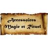 Accessoires Magie et Rituel
