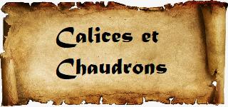 Calices et Chaudrons
