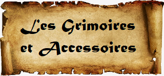 Les Grimoires et Accessoires